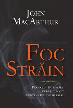 Copertă - John MacArthur - Foc strain