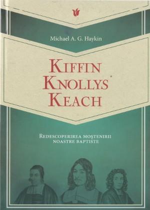 Michael Haykin - Redescoperirea moștenirii baptiste