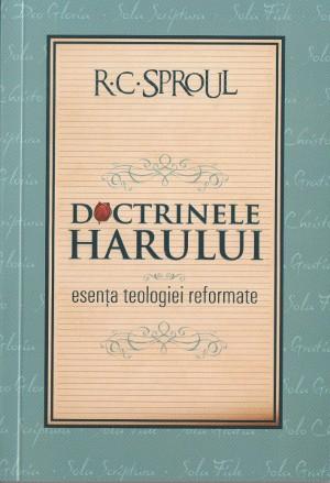RC Sproul - Doctrinele harului-coperta